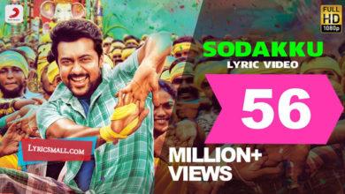 Photo of Sodakku Song Lyrics | Thaanaa Serndha Koottam Movie Songs Lyrics