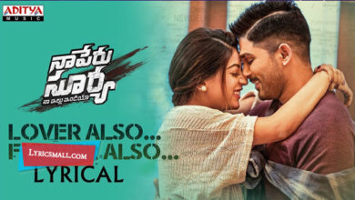 Photo of Lover Also Fighter Also Song Lyrics | Naa Peru Surya Naa Illu India Lyrics
