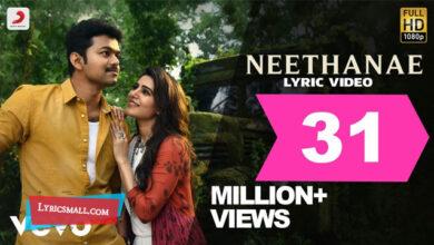 Photo of Neethanae Lyrics | Mersal Tamil Movie Songs Lyrics