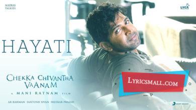 Photo of Hayati Lyrics | Chekka Chivantha Vaanam Songs Lyrics