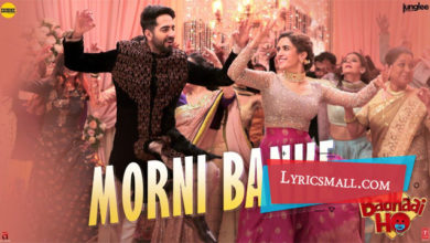 Photo of Morni Banke Lyrics | Badhaai Ho Movie Songs Lyrics