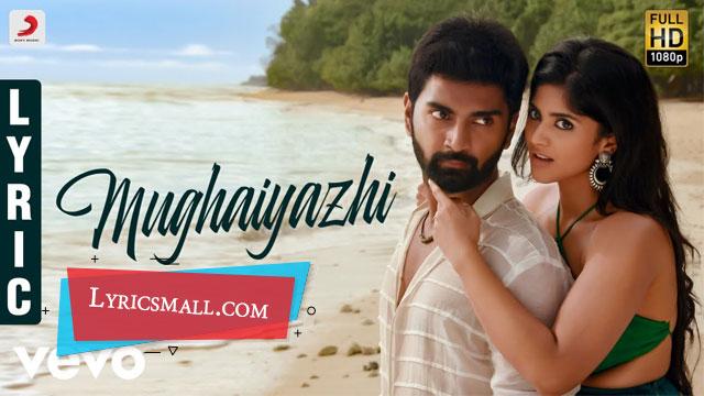 Mughaiyazhi Lyrics