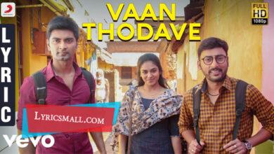 Photo of Vaan Thodave Lyrics | Boomerang Movie Songs Lyrics