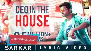 Photo of CEO In The House Lyrics | Sarkar Tamil Movie Songs Lyrics