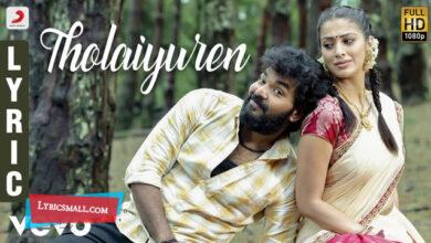 Photo of Tholaiyuren Lyrics | Neeya 2 Tamil Movie Songs Lyrics