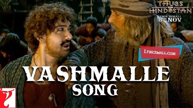 Vashmalle Lyrics