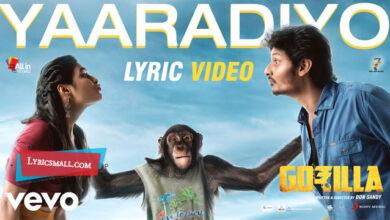 Photo of Yaaradiyo Lyrics | Gorilla Tamil Movie Songs Lyrics