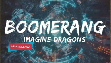 Photo of Boomerang Lyrics | Origins | Imagine Dragons Lyrics