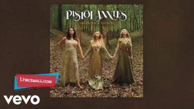 Photo of Interstate Gospel Lyrics   Interstate Gospel   Pistol Annies Lyrics