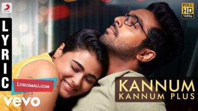 Photo of Kannum Kannum Plus Lyrics | 100 Percent Kadhal Movie Song Lyrics