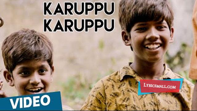 Karuppu Karuppu Lyrics
