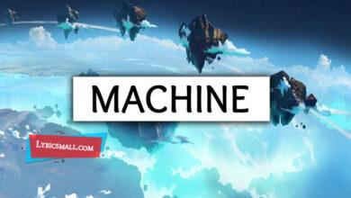 Photo of Machine Lyrics | Origins | Imagine Dragons Lyrics