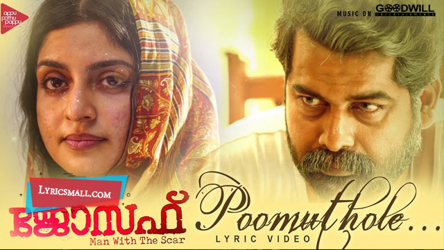 Poomuthole Lyrics | Joseph Malayalam Movie Songs Lyrics