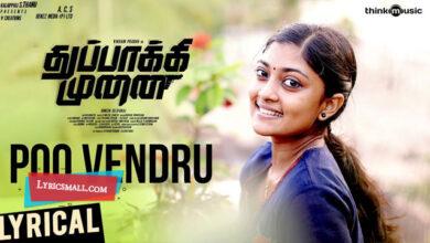 Photo of Poovendru Lyrics | Thuppakki Munai Tamil Songs Lyrics