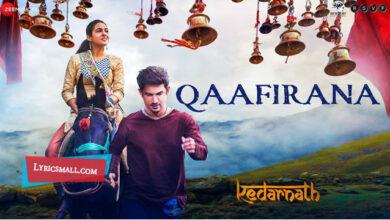 Photo of Qaafirana Lyrics | Kedarnath Hindi Movie Songs Lyrics