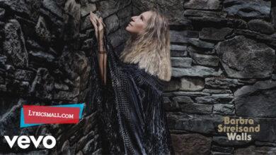 Photo of The Rain Will Fall Lyrics | Walls Album | Barbra Streisand