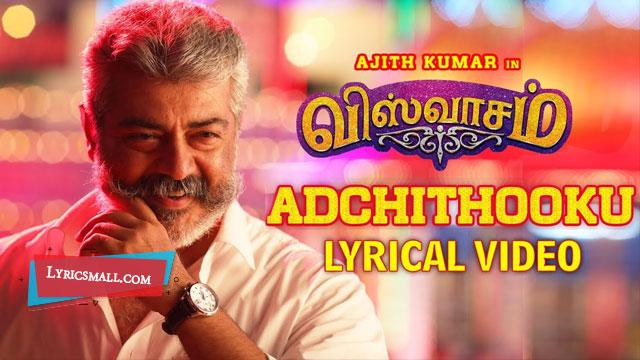 Photo of Adchi Thookku Lyrics | Viswasam Tamil Movie Songs Lyrics