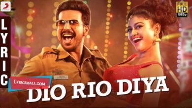 Photo of Dio Rio Diya Lyrics | Silukkuvarupatti Singam Movie Songs Lyrics