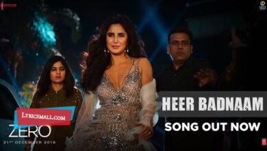 Photo of Heer Badnaam Lyrics | Zero Hindi Movie Songs Lyrics