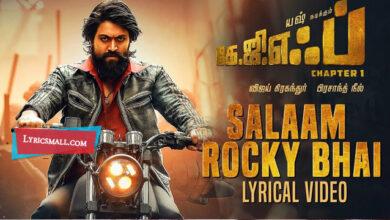 Photo of Salaam Rocky Bhai Lyrics | KGF Chapter 1 Tamil Songs Lyrics