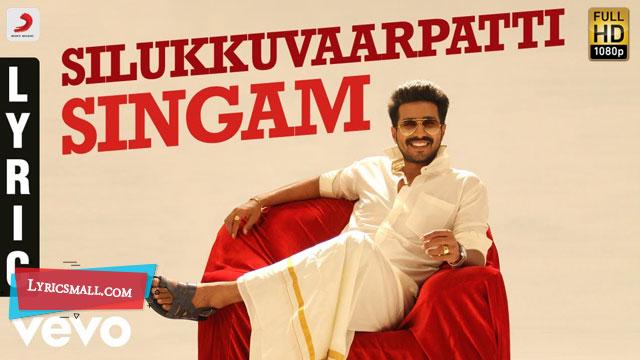 Silukkuvarupatti Singam Title Track Lyrics