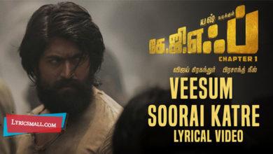 Photo of Veesum Soorai Katre Lyrics | KGF Chapter 1 Tamil Movie Songs Lyrics