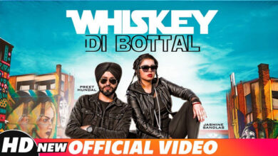 Photo of Whiskey Di Botal Lyrics | Preet Hundal | Jasmine Sandlas