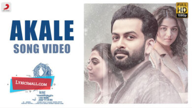 Photo of Akale Lyrics | Nine Malayalam Movie Song Akale Lyrics