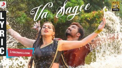 Photo of Va Sagee Lyrics | Neeya 2 Tamil Movie Songs Lyrics