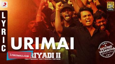 Photo of Urimai Lyrics | Uriyadi 2 Tamil Movie Songs Lyrics