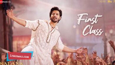 Photo of First Class Lyrics | Kalank Hindi Movie Songs Lyrics