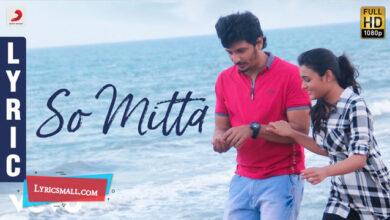 Photo of So Mitta Lyrics | Gorilla Tamil Movie Songs Lyrics
