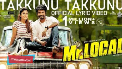 Photo of Takkunu Takkunu Lyrics | Mr.Local Tamil Movie Songs Lyrics