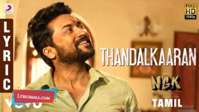 Photo of Thandalkaaran Lyrics | NGK Tamil Movie Songs Lyrics