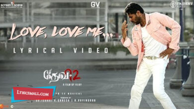Photo of Love Love Me Lyrics | Devi 2 Tamil Movie Songs Lyrics