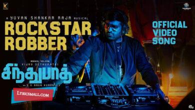 Photo of Rockstar Robber Lyrics | Sindhubaadh Tamil Movie Songs Lyrics