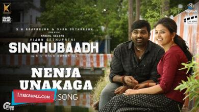 Photo of Nenja Unakaga Lyrics | Sindhubaadh Tamil Movie Songs Lyrics