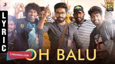 Photo of Oh Balu Lyrics | 100 Percent Kadhal Tamil Movie Song Lyrics