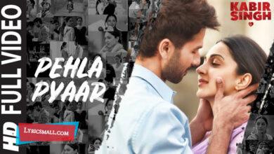 Photo of Pehla Pyaa Lyrics | Kabir Singh Hindi Movie Songs Lyrics