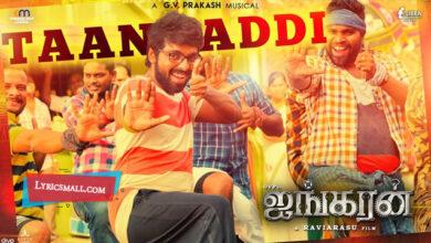 Photo of Taan Addi Lyrics | Ayngaran Tamil Movie Songs Lyrics