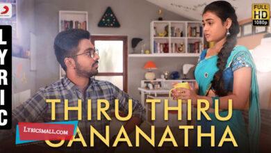Photo of Thiru Thiru Gananatha Lyrics | 100 Percent Kadhal Movie Song Lyrics