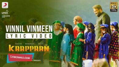Photo of Vinnil Vinmeen Lyrics | Kaappaan Tamil Movie Songs Lyrics