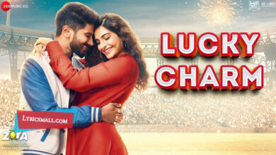 Photo of Lucky Charm Lyrics | The Zoya Factor Hindi Movie Songs Lyrics