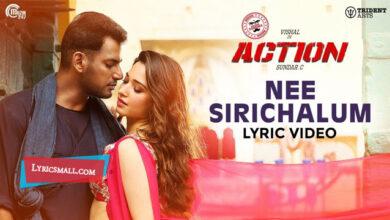 Photo of Nee Sirichalum Lyrics | Action Tamil Movie Songs Lyrics