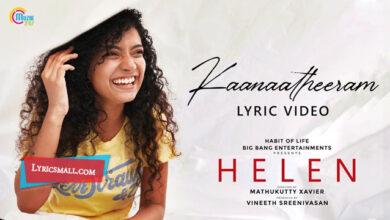 Photo of Kaanaa Theeram Lyrics | Helen Malayalam Movie Songs Lyrics