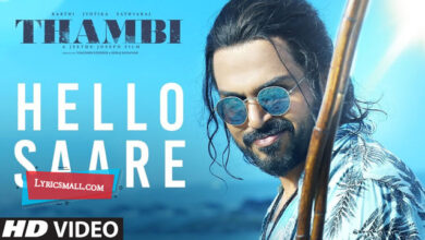 Photo of Hello Saare Lyrics | Thambi Tamil Movie Songs Lyrics