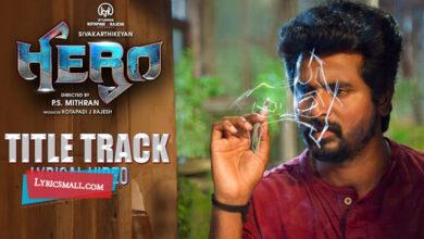 Photo of Hero Title Track Lyrics | Hero Tamil Movie Songs Lyrics