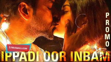 Photo of Ippadi Oor Inbam Lyrics | Capmaari Tamil Movie Songs Lyrics