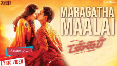 Photo of Maragatha Maalai Lyrics | Takkar Tamil Movie Songs Lyrics