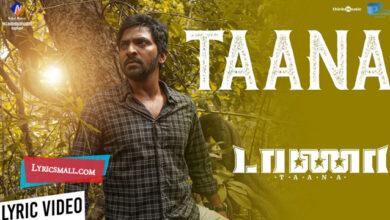 Photo of Taana Song Lyrics | Taana Tamil Movie Songs Lyrics